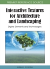 Image for Interactive textures for architecture and landscaping  : digital elements and technologies