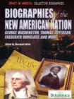 Image for Biographies of the New American Nation