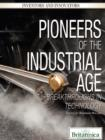 Image for Pioneers of the Industrial Age