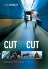 Image for Cut by cut  : editing your film or video