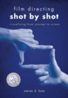 Image for Film directing shot by shot  : visualizing from concept to screen