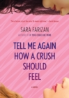 Image for Tell me again how a crush should feel