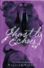 Image for Ghostly Echoes