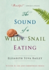 Image for The Sound of a Wild Snail Eating