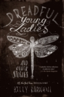 Image for Dreadful young ladies and other stories