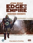 Image for Star Wars Edge of the Empire: Dangerous Covenants Sourcebook