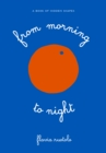 Image for From morning to night