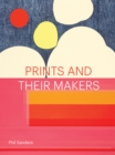 Image for Prints and Their Makers