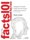 Image for Studyguide for American Foreign Policy and Process by McCormick, James M., ISBN 9780495189817