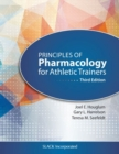 Image for Principles of pharmacology for athletic trainers