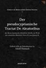 Image for Der pseudocyprianische Tractat De Aleatoribus : die alteste lateinische-christliche Schrift, ein Werk des roemischen Bischofs Victor II (saec[ulum] II