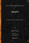 Image for Agrapha : Aussercanonische Evangelienfragmente