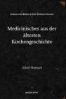 Image for Medicinisches aus der  altesten Kirchengeschichte
