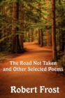 Image for The Road Not Taken and Other Selected Poems