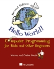 Image for Hello world!  : computer programming for kids (and other beginners)