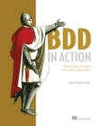 Image for BDD in action  : behavior-driven development for the whole software lifecycle