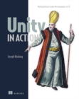 Image for Unity in action  : multiplatform game development in C`