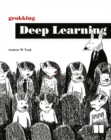 Image for Grokking deep learning