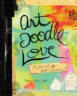 Image for Art Doodle Love : A Journal of Self-Discovery