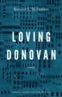 Image for Loving Donovan  : a novel in three stories