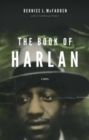 Image for The book of Harlan  : a novel