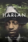 Image for The book of Harlan: a novel