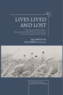 Image for Lives lived and lost: East European history before, during and after World War II as experienced by an anthropologist and her mother