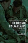 Image for The Russian Cinema Reader : Volume II, The Thaw to the Present