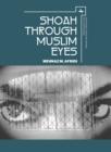 Image for Shoah through Muslim eyes