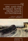Image for Epic and the Russian Novel from Gogol to Pasternak