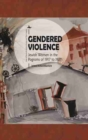 Image for Gendered Violence : Jewish Women in the Pogroms of 1917 to 1921