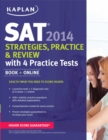 Image for SAT 2014  : strategies, practice, and review