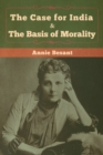 Image for The Case for India & The Basis of Morality