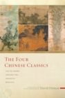 Image for The Four Chinese Classics : Tao Te Ching, Analects, Chuang Tzu, Mencius