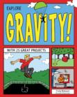 Image for Explore gravity!  : with 25 great projects