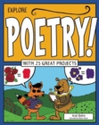 Image for Explore poetry!  : with 25 great projects