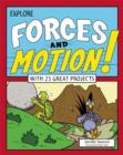 Image for Explore forces and motion!  : with 25 great projects