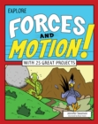 Image for Explore forces and motion!: with 25 great projects