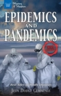 Image for Epidemics and pandemics  : real tales of deadly diseases