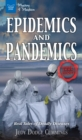 Image for Epidemics and pandemics: real tales of deadly diseases