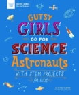 Image for GUTSY GIRLS GO FOR SCIENCE ASTRONAUTS