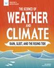 Image for Science of Weather and Climate: Rain, Sleet, and the Rising Tide