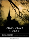 Image for Dracula's Guest: Magical Creatures, A Weiser Books Collection