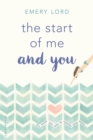 Image for The start of me and you