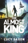 Image for The almost king