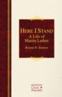 Image for Here I stand  : a life of Martin Luther