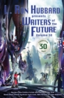 Image for Writers of the Future Volume 30: The Best New Science Fiction and Fantasy of the Year