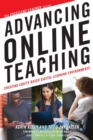 Image for Advancing Online Teaching : Creating Equity-Based Digital Learning Environments