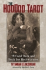 Image for The Hoodoo Tarot : 78-Card Deck and Book for Rootworkers