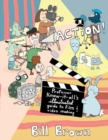 Image for Action!  : Professor Know-it-All's illustrated guide to film & video making